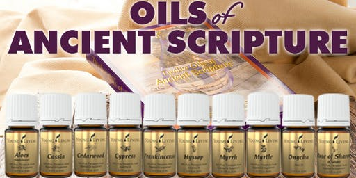 Ancient Oils of Scripture