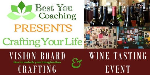 October Crafting Your Life - Vision Board Workshop (and wine tasting)