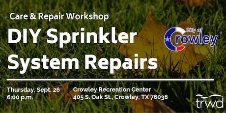Care and Repair DIY Sprinkler Workshop tickets