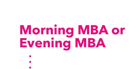 Morning & Evening MBA Assessment Day 1 tickets