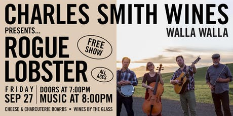 Charles Smith Wines Walla Walla Presents: Rogue Lobster tickets