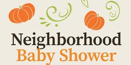 OCTOBER NEIGHBORHOOD BABY SHOWER @ CK NEWSOME tickets