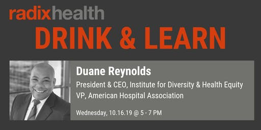 Radix Health Drink & Learn: Duane Reynolds