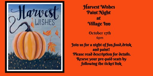 Harvest Wishes Paint Night at Village Inn
