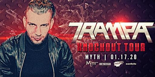 We The Plug Presents: TRAMPA at Myth Nightclub 01.17.20