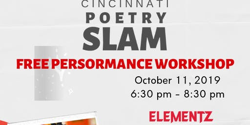 Cincinnati Poetry Slam FREE PERFORMANCE WORKSHOP