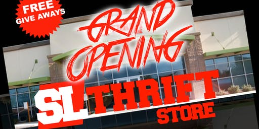 S L THRIFT STORE: GRAND OPENING