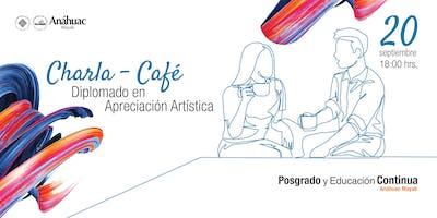 Charla / Café - Diplomado en Apreciación Artística