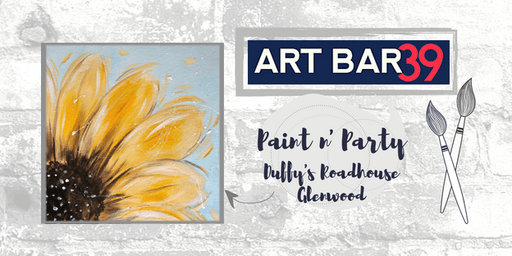 Glenwood Public Paint & Sip | ART BAR 39 & Duffy's | Fall Sunflower