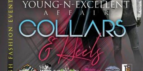 """Young-N-Excellent Affair """"Collars & Heels"""" tickets"""