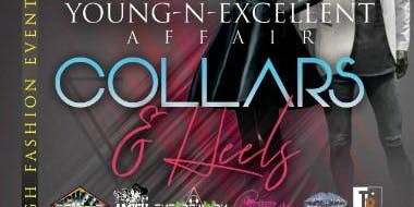 "Young-N-Excellent Affair ""Collars & Heels"""