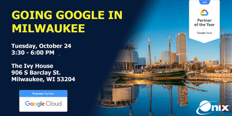Going Google in Milwaukee tickets