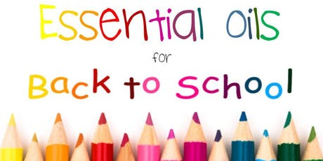 Essential Oils for Back to School! tickets