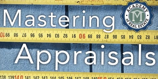 Mastering Appraisals  for CE Credit
