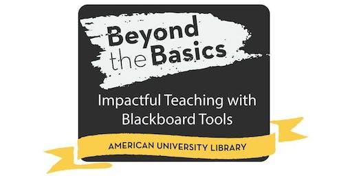 Blackboard Tools for Effective Online Course Design