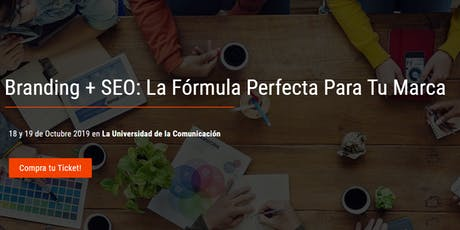 Branding + SEO: La Fórmula Perfecta Para Tu Marca entradas