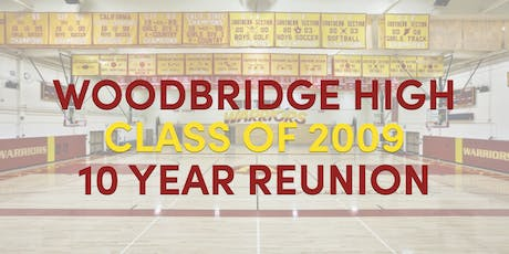 Woodbridge High School Class of 2009 - 10 Year Reunion! tickets