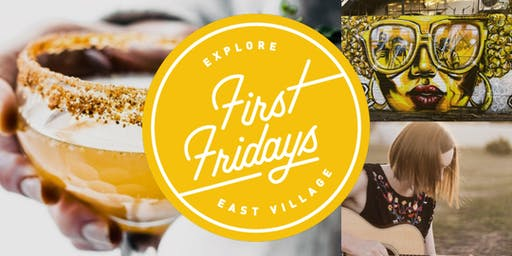 First Fridays - Explore East Village