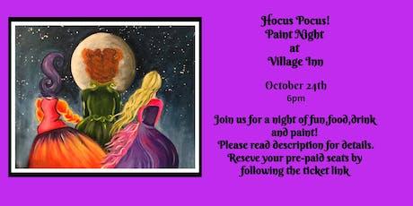 Hocus Pocus Paint Night at Village Inn tickets