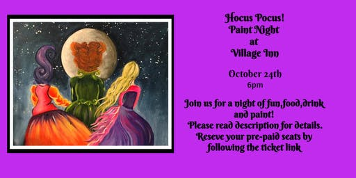 Sold Out! Hocus Pocus Paint Night at Village Inn