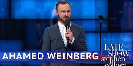 Comedian: Ahamed Weinberg tickets