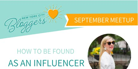 NYC Bloggers Meetup: How to Get Found as an Influencer tickets