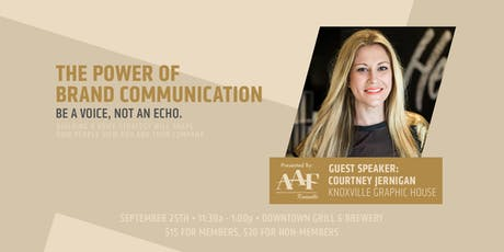 AAF Luncheon: The Power of Brand Communication tickets