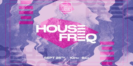 HOUSE FREQ // Freshers Basement 6am Rave tickets
