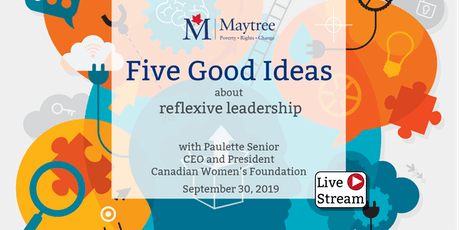 Livestream: Five Good Ideas about reflexive leadership tickets