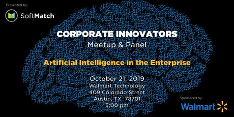 Corporate Innovators Meetup & Panel: Artificial Intelligence tickets
