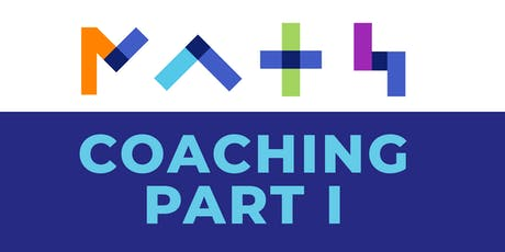 Empowering Emerging Math Coaches (Coaching Part 1) tickets