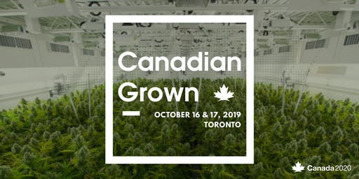 Canadian Grown: The 2020 Cannabis Public Policy Conference