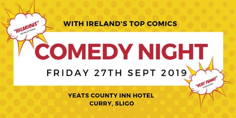 Comedy Night Yeats County Inn Hotel, Curry, Sligo tickets