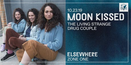Moon Kissed (Album Release Show!) @ Elsewhere (Zone One) tickets