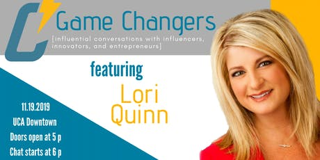 Game Changers with Lori Quinn tickets