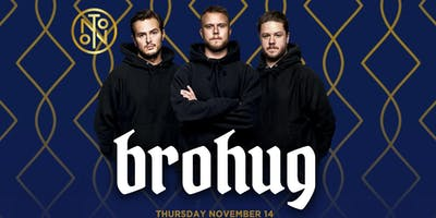Brohug @ Noto Philly Nov 14