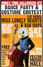Country & Western Halloween Dance Party w/ Miss Lonely Hearts & Bad Maps tickets
