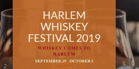 HARLEM WHISKEY FESTIVAL tickets