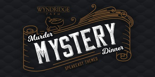 Wyndridge Murder Mystery Dinner