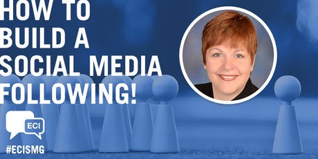 ECISMG: How to Build a Social Media Following tickets