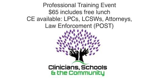 Clinicians, Schools & the Community