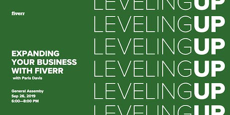 Leveling Up: Expanding Your Business With Fiverr w/ Paris Davis tickets