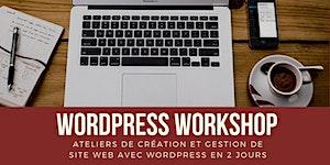 WordPress Workshop - Ateliers création et gestion de...