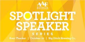 Spotlight Speaker Series: Keni Thacker