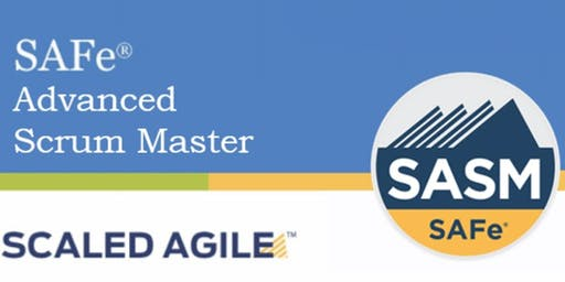 SAFe® 4.6 Advanced Scrum Master with SASM Certification 2 Days Training Plano,TX (Weekend)