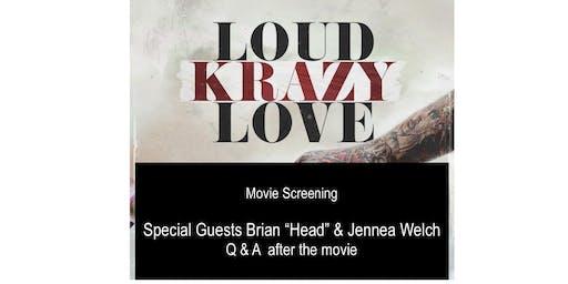 "LoudKrazyLove Brian ""Head"" Welch"