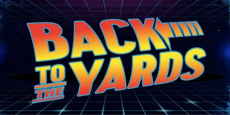 Back to the Yards tickets