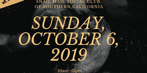 Snail Mail Social Club of So. Cal October 2019 Meet Up
