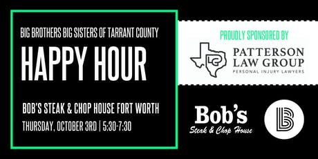 BBBS Tarrant | Happy Hour at Bob's Steak and Chop House tickets