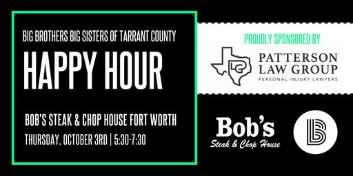 BBBS Tarrant | Happy Hour at Bob's Steak and Chop House